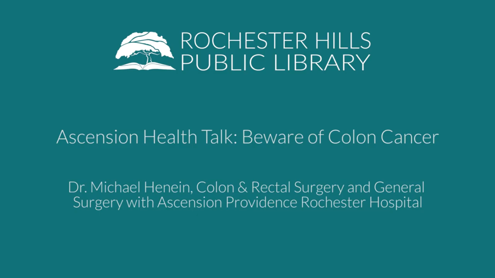 Ascension Health Talk: Beware of Colon Cancer