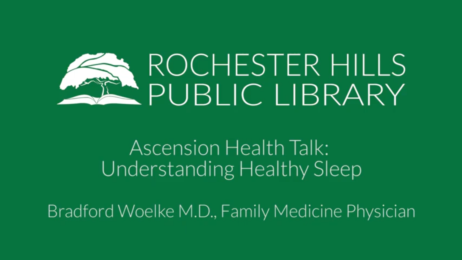 Ascension Health Talk: Understanding Healthy Sleep