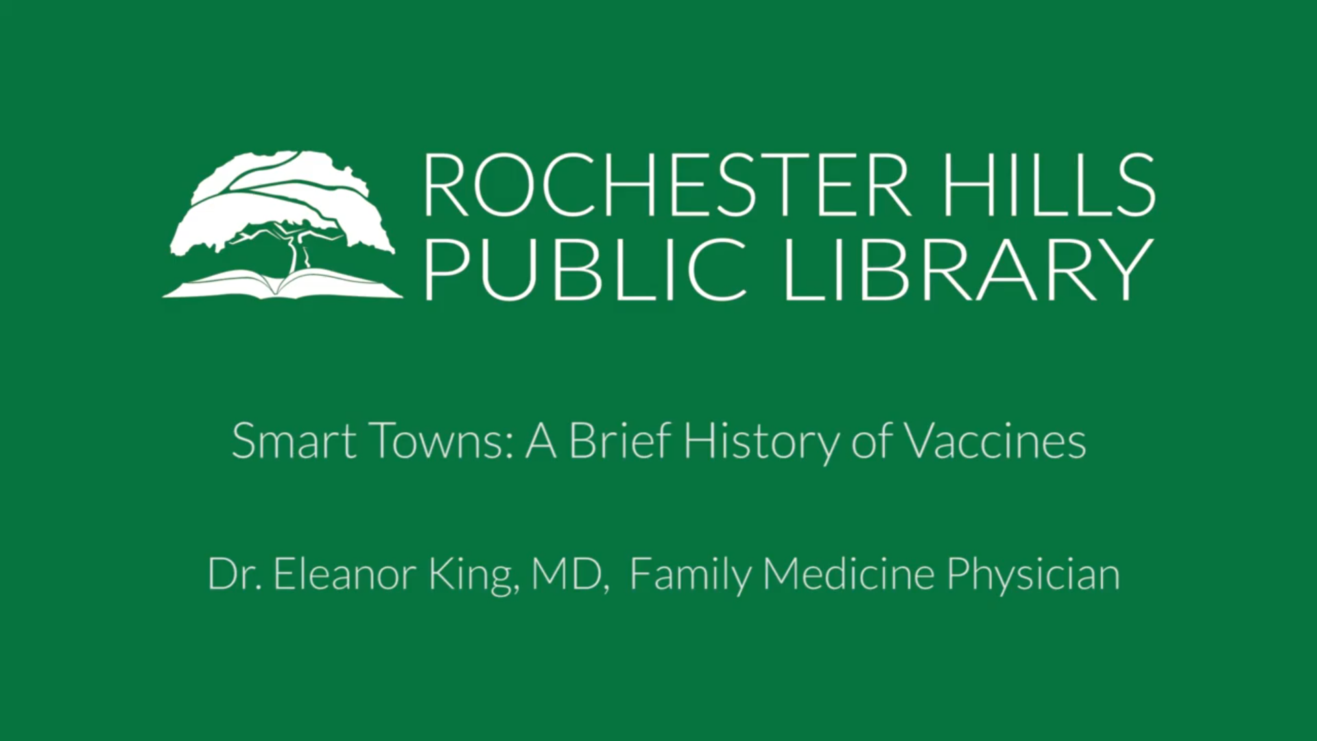 Smart Towns: A Brief History of Vaccines