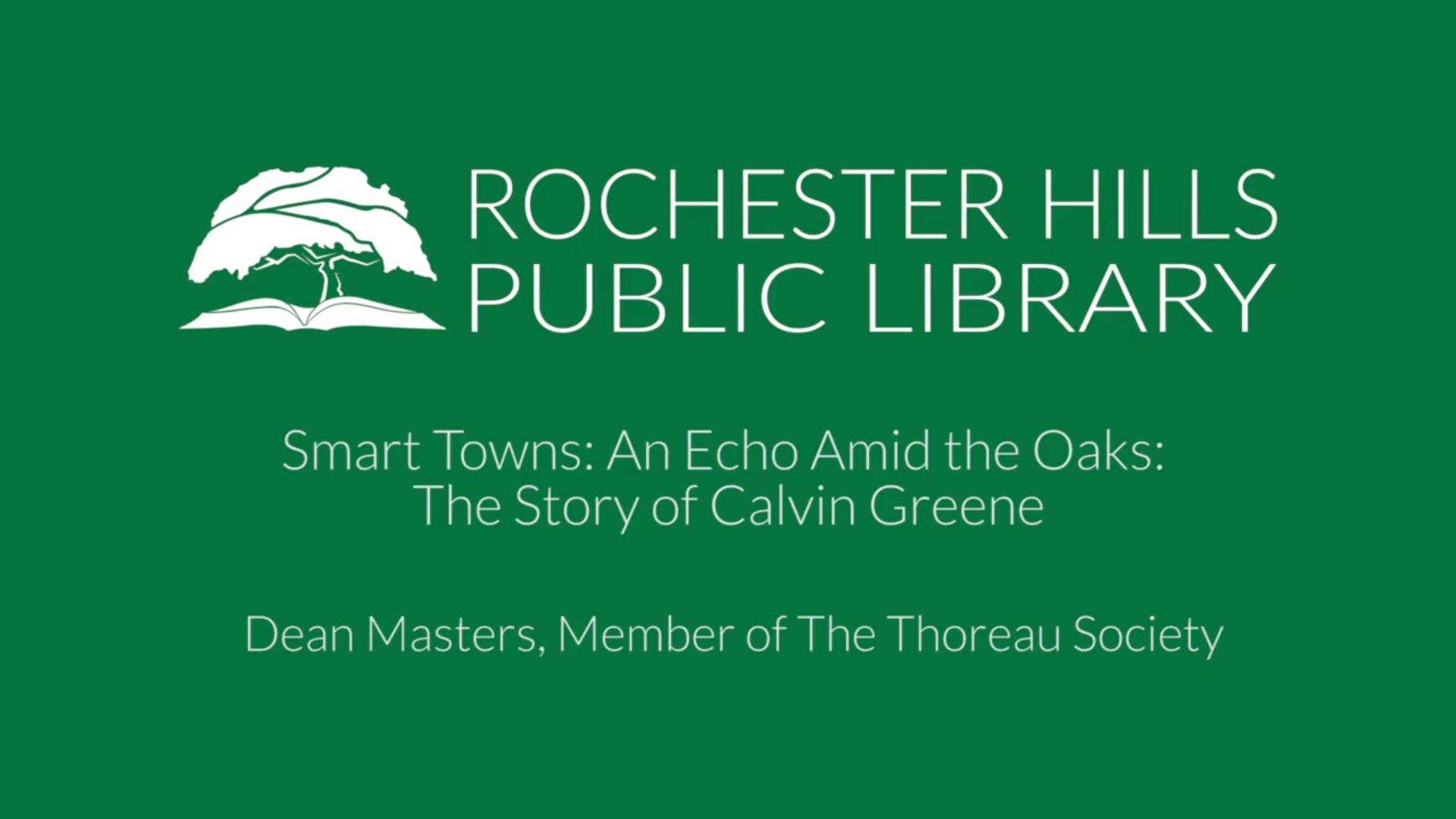 Smart Towns: An Echo Amid the Oaks: The Story of Calvin Greene