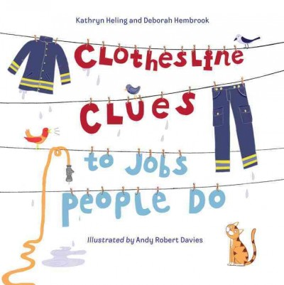 Clothesline clues book cover. A clothesline is hung across the cover with a particular jacket, pants, and a hose. A cat and two birds look on.