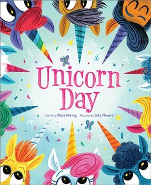 Unicorn day book cover. a circle of unicorn faces border the book cover and title, showing their different horns and different eye expressions