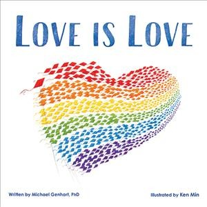 love is love book cover. A giant rainbow colored heart made out of smaller hearts takes up the entire cover.