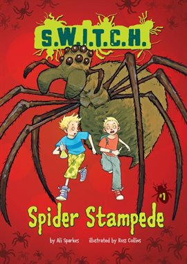 Switch: spider stampede book cover. Two kids run from an enormous spider that takes up the entire cover of the book